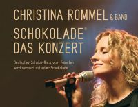 Bild zu Christina Rommel: Schokolade - Das Konzert